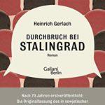 Carsten Gansel: Durchbruch bei Stalingrad
