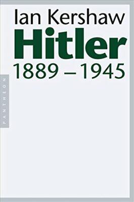 Ian Kershaw: Hitler: 1889-1945