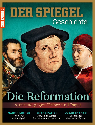 SPIEGEL Geschichte: Die Reformation