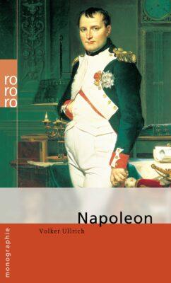 Volker Ullrich: Napoleon