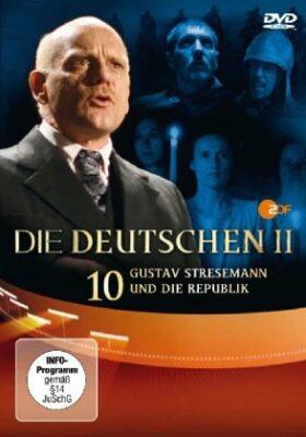 DVD: Die Deutschen - Staffel II Folge.10 : Gustav Stresemann und die Republik