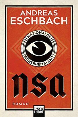 Andreas Eschbach: NSA – Nationales Sicherheits-Amt