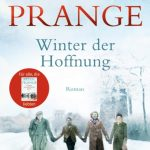 Peter Prange: Winter der Hoffnung