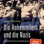 Stephan Malinowski: Die Hohenzollern und die Nazis